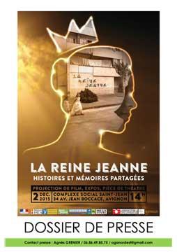 Dossier de Presse La Reine Jeanne Histoire et Mémoires partagées